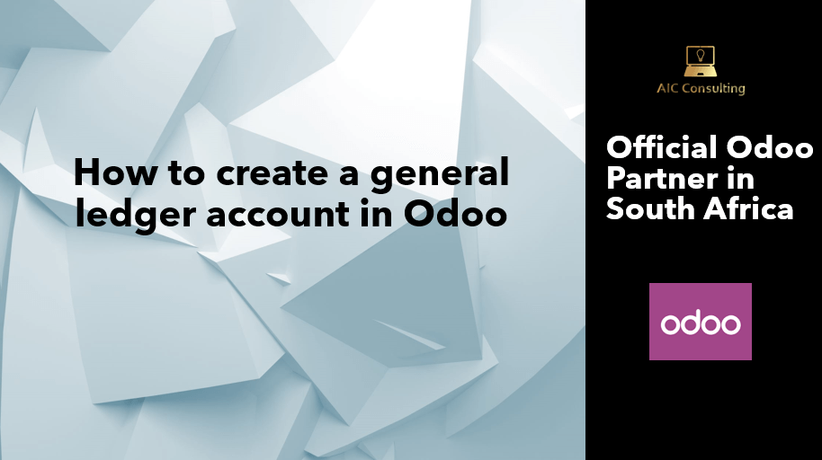 How to create a general ledger account in Odoo